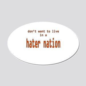 hater nation 22x14 Oval Wall Peel