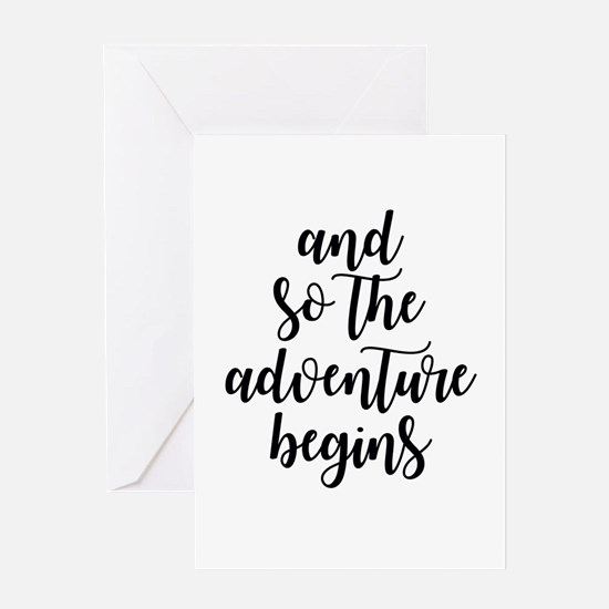 and so the adventure begins Greeting Cards