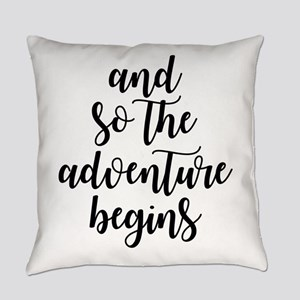 and so the adventure begins Everyday Pillow