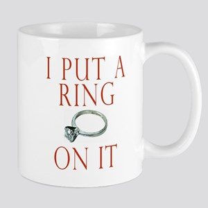 I Put a Ring On It Mug