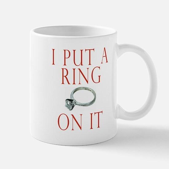 I Put a Ring On It Mug