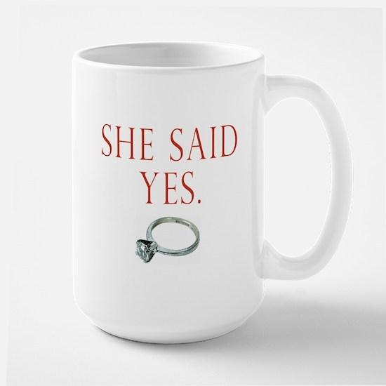 She Said Yes Large Mug