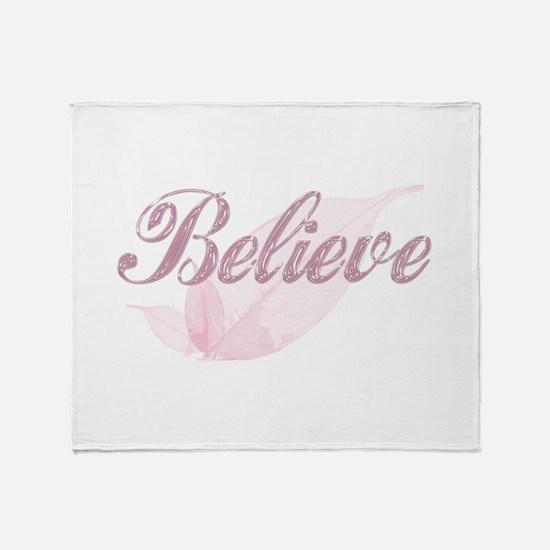 Believe Pink Throw Blanket