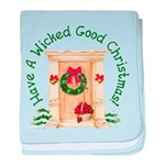 Wicked Good! Christmas Home baby blanket