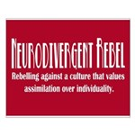 Neurodivergent Rebel Small Poster
