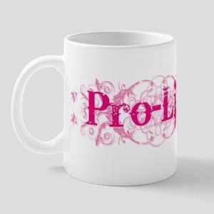 Pro-Life (pink) 11 oz Ceramic Mug
