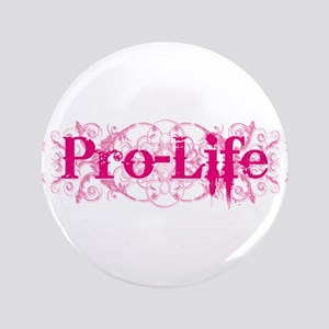 """Pro-Life (pink) 3.5"""" Button"""