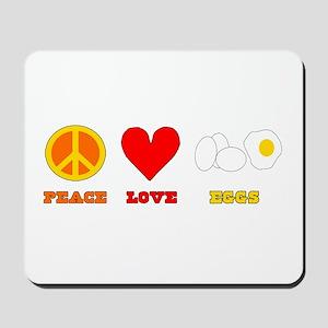 Peace Love Eggs Mousepad