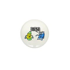 Take Me To Your Liter Mini Button (10 pack)