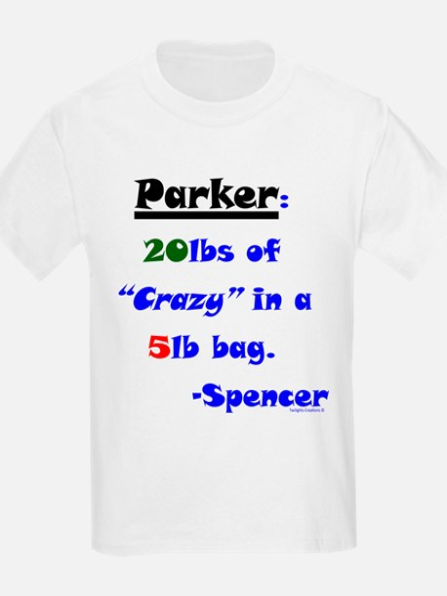 20lbs of Crazy 5lb Bag T-Shirt