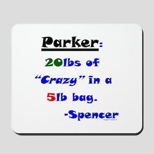 20lbs of Crazy 5lb Bag Mousepad