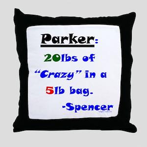 20lbs of Crazy 5lb Bag Throw Pillow