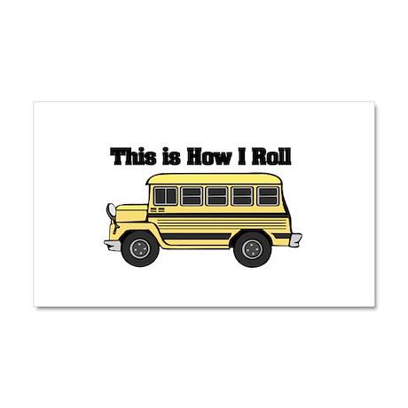 How I Roll (Short Yellow Scho Car Magnet 20 x 12