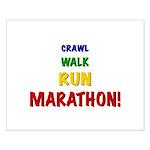 Crawl Walk Run Marathon Small Poster
