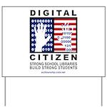 Digitial Citizen Yard Sign