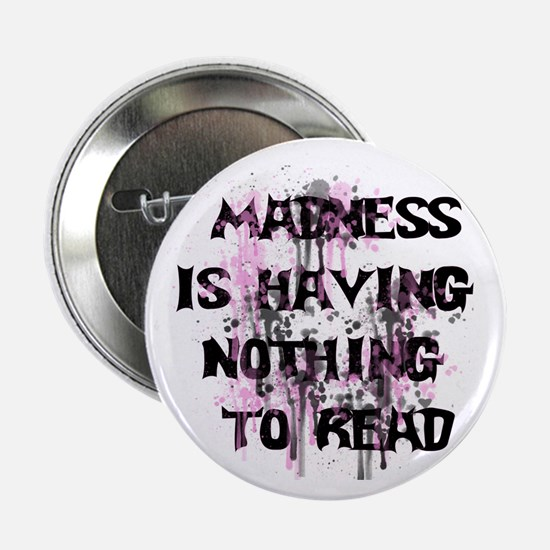 """Reading Madness Gifts 2.25"""" Button"""