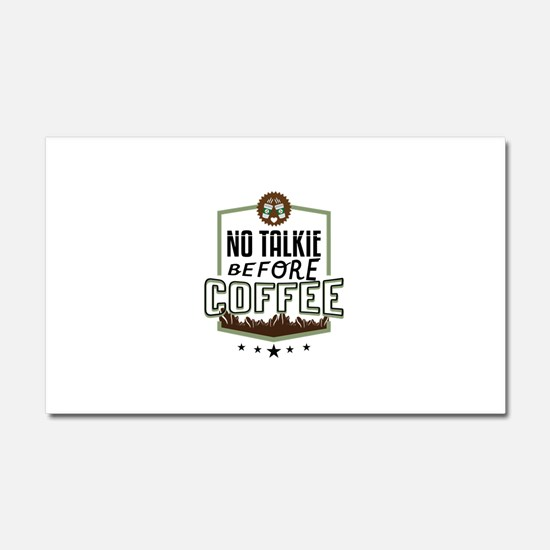No Talkie Before Coffee Car Magnet 20 x 12