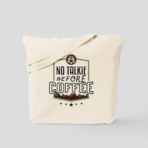 No Talkie Before Coffee Tote Bag