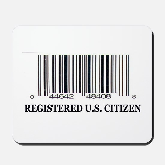 REGISTERED U.S. CITIZEN Mousepad