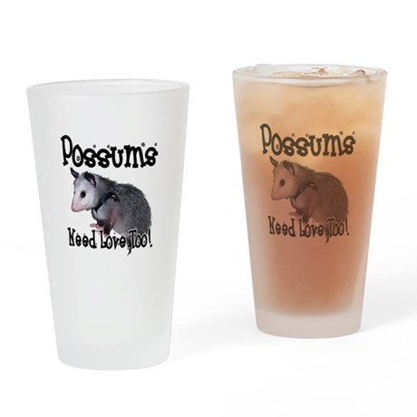 Possums Need Love Drinking Glass