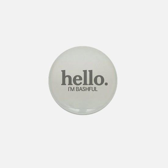 Hello I'm bashful Mini Button