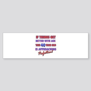 Funny 40th Birthdy designs Sticker (Bumper)