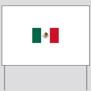Mexico Yard Sign