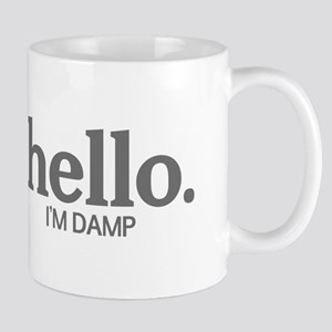Hello I'm damp Mug