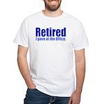Retirement White T-Shirt