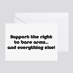 Support the Right... Greeting Card