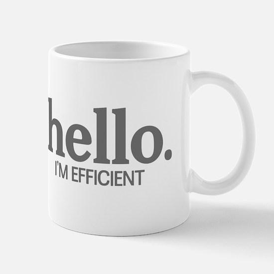Hello I'm efficient Mug