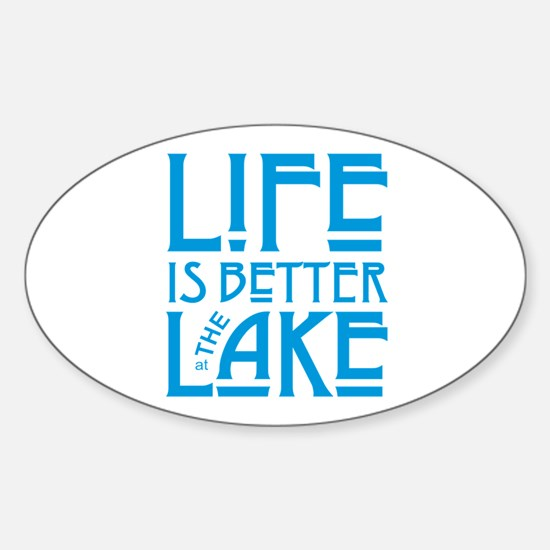 Life is Better at the Lake Decal