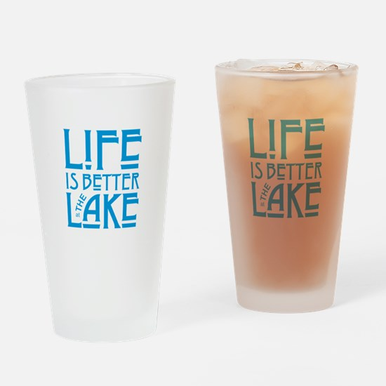 Life is Better at the Lake Drinking Glass