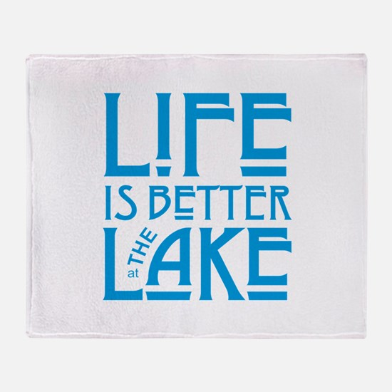 Life is Better at the Lake Throw Blanket