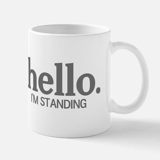 Hello I'm standing Mug