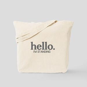 Hello I'm standing Tote Bag