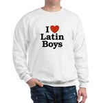I Love Latin boys Sweatshirt