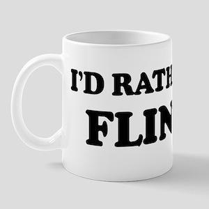 Rather be in Flint Mug