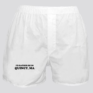 Rather be in Quincy Boxer Shorts