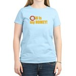 Fran is my Homey Womens T-Shirt