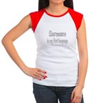 Sarcasm is my first language Women's Cap Sleeve T-