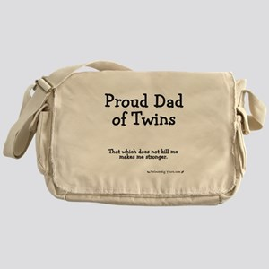 Proud Dad of Twins - Stronger Messenger Bag
