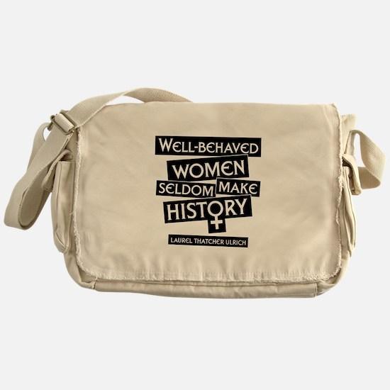 WELL-BEHAVED WOMEN Messenger Bag