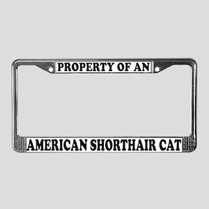 Property American Shorthair License Plate Frame