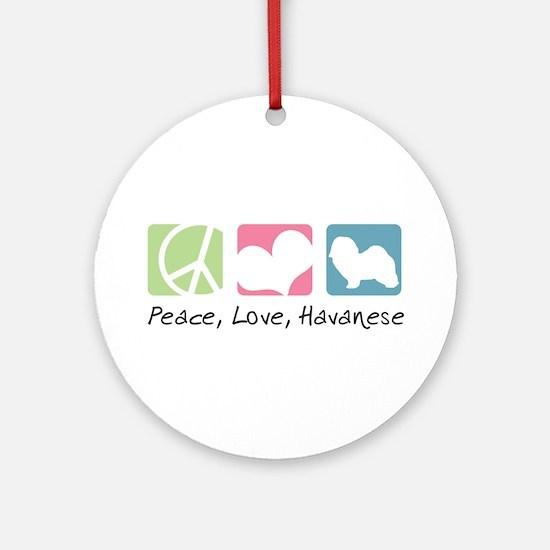 Peace, Love, Havanese Ornament (Round)
