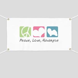 Peace, Love, Havanese Banner