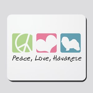 Peace, Love, Havanese Mousepad
