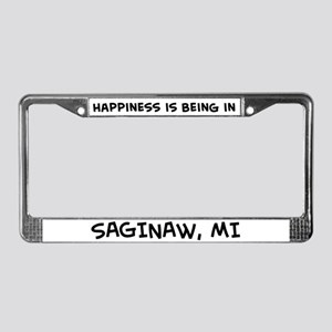 Happiness is Saginaw License Plate Frame