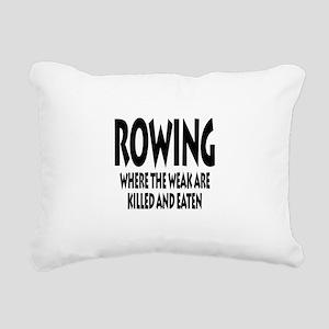 Rowing Where The Weak Ar Rectangular Canvas Pillow