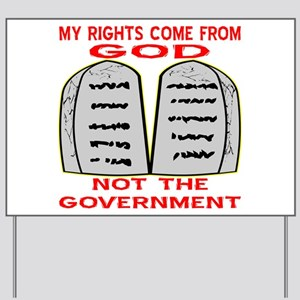 My Rights Come From God Yard Sign